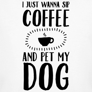 I Just Wann Sip Coffee And Pet My Dog T-shirts - Ekologisk T-shirt herr
