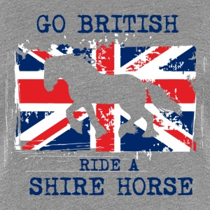 Go British - ride a Shire Horse T-Shirts - Frauen Premium T-Shirt