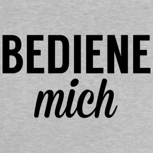 bediene mich Baby T-Shirts - Baby T-Shirt