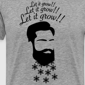 Let it grow! Beard T-Shirts - Männer Premium T-Shirt