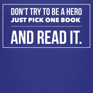 Pick one book and read it Tee shirts - T-shirt Premium Enfant