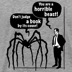 Cartoon: Horrible Beast! / Don't judge a book by its cover! T-Shirt - Men's Premium T-Shirt