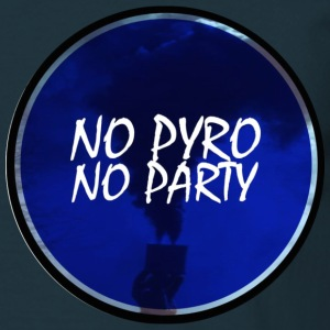 No pyro no party T-shirts - T-shirt herr