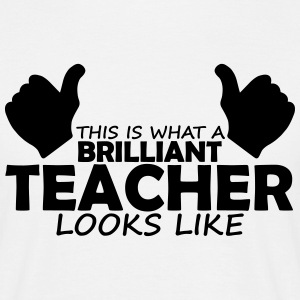 brilliant teacher T-Shirts - Men's T-Shirt
