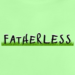 fatherless Baby T-Shirts - Baby T-Shirt