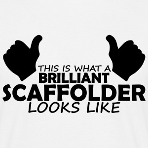 brilliant scaffolder T-Shirts - Men's T-Shirt