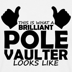 brilliant pole vaulter T-Shirts - Men's T-Shirt