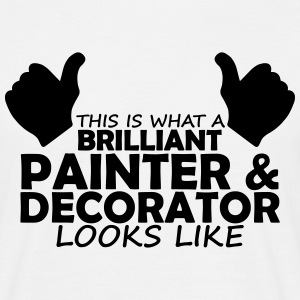brilliant painter & decorator T-Shirts - Men's T-Shirt
