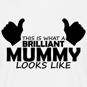 brilliant mummy T-Shirts - Men's T-Shirt