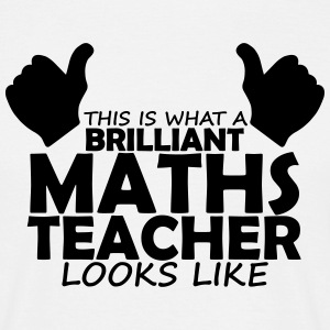 brilliant maths teacher T-Shirts - Men's T-Shirt