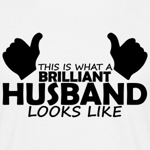 brilliant husband T-Shirts - Men's T-Shirt
