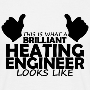 brilliant heating engineer T-Shirts - Men's T-Shirt
