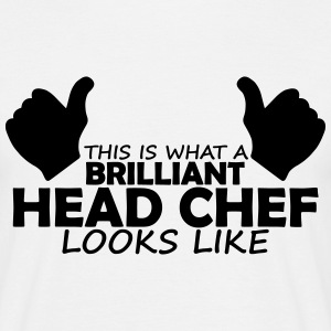 brilliant head chef T-Shirts - Men's T-Shirt
