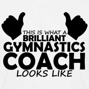 brilliant gymnastics coach T-Shirts - Men's T-Shirt