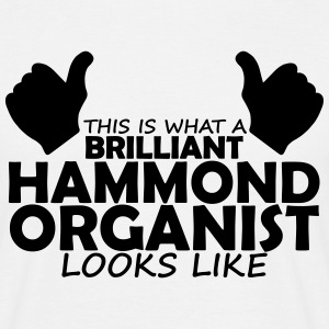 brilliant hammond organist T-Shirts - Men's T-Shirt