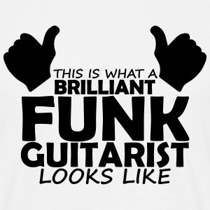brilliant funk guitarist T-Shirts - Men's T-Shirt