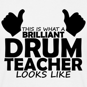 brilliant drum teacher T-Shirts - Men's T-Shirt