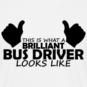 brilliant bus driver T-Shirts - Men's T-Shirt
