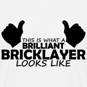 brilliant bricklayer T-Shirts - Men's T-Shirt