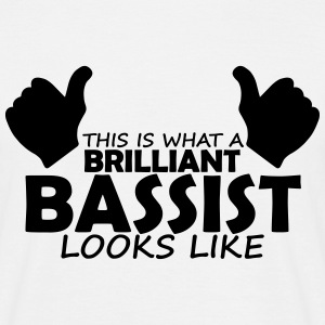 brilliant bassist T-Shirts - Men's T-Shirt