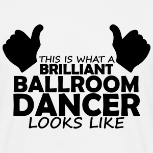 brilliant ballroom dancer T-Shirts - Men's T-Shirt
