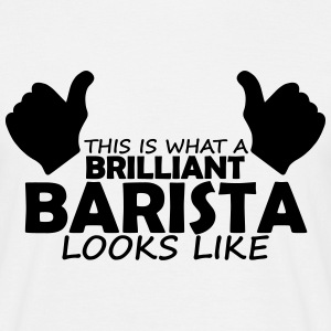 brilliant barista T-Shirts - Men's T-Shirt