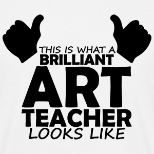 brilliant art teacher T-Shirts - Men's T-Shirt