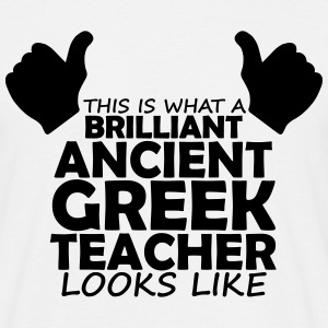 brilliant ancient greek teacher T-Shirts - Men's T-Shirt