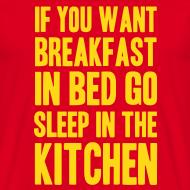 Ontwerp ~ Grappig T-shirt Als je ontbijt op bed wilt...