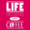 life-begins-after-coffee T-Shirts - Frauen Premium T-Shirt