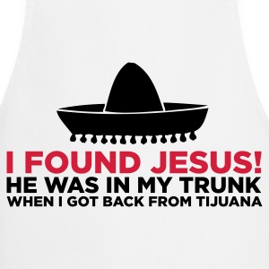 I found Jesus!  Aprons - Cooking Apron