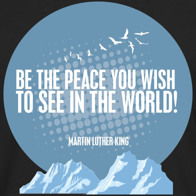 PEACE - MARTIN LUTHER KING