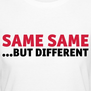 same same, but different T-Shirts - Women's Organic T-shirt