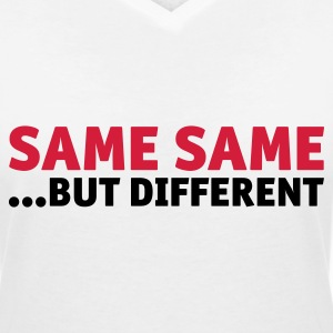 same same, but different T-Shirts - Women's V-Neck T-Shirt