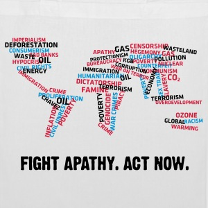 Fight apathy. Act Now! Bags & Backpacks - Tote Bag