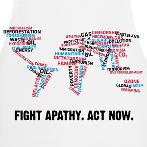Fight apathy. Act Now!  Aprons - Cooking Apron
