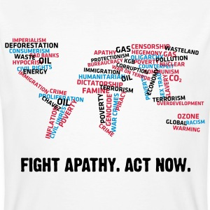Fight apathy. Act Now! T-Shirts - Men's Organic T-shirt