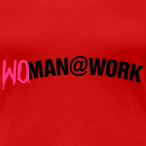 Woman at work Tee shirts - T-shirt Premium Femme