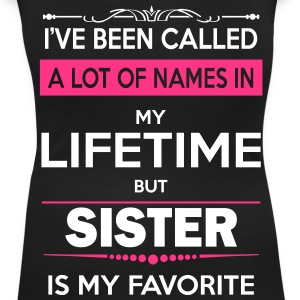 I've Been Called A Lot Of Names In My Lifetime Bu T-Shirts - Women's Scoop Neck T-Shirt
