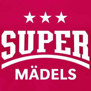 Super Mädels T-Shirts - Frauen Premium T-Shirt