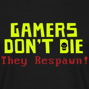 Gamers Don't Die T-Shirts - Men's T-Shirt