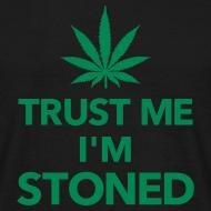 Ontwerp ~ Betrouwbaar T-shirt 'Trust me, I'm stoned'