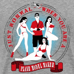 just_normal_when_you_are_a_plane_modelma T-Shirts - Männer Premium T-Shirt