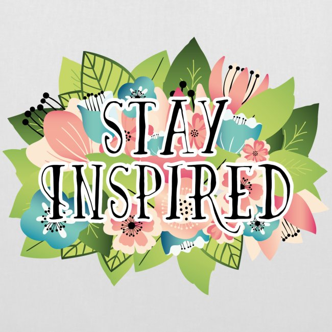 Tote Bag Stay Inspired