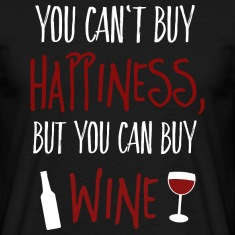 Cant buy happiness, but wine T-Shirts