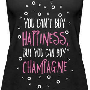 Cant buy happiness, but champagne Tops - Frauen Premium Tank Top