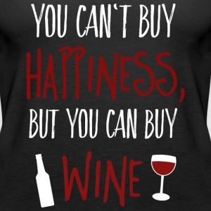 Cant buy happiness, but wine Tops - Frauen Premium Tank Top