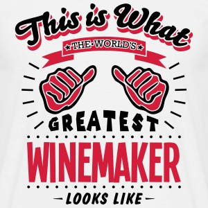 winemaker worlds greatest looks like - Men's T-Shirt
