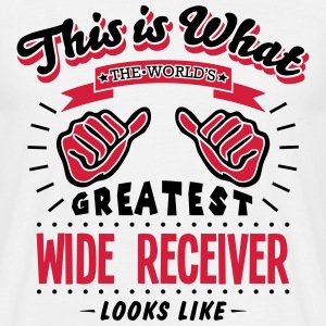 wide receiver worlds greatest looks like - Men's T-Shirt