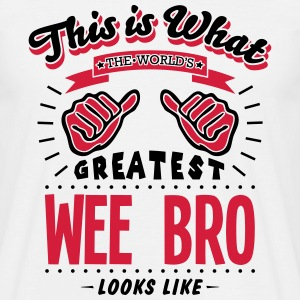 wee bro worlds greatest looks like - Men's T-Shirt